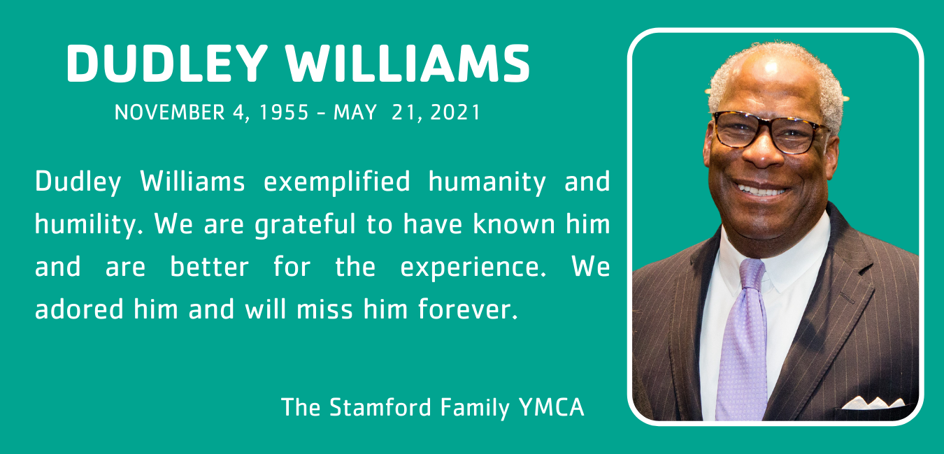 Dudley We adored and will miss him forever. The Board and Staff of the Stamford Family (1)